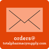 Email us at orders@totalpharmacysupply.com